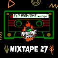 FLY HIGH TIME - Mixtape #27 Season 2 by Neroone