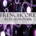 Frenchcore Re-Evolution 2020 mix