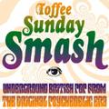 Toffee Sunday Smash episode #66