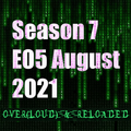 Over[LOUD] & Reloaded - August 2021 Mix
