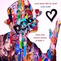 Love Never Felt So Good - GJ2K1 re-edit - Diana Ross, Michael Jackson & Robin S