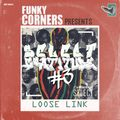Funky Corners Show #403 11-15-2019 Featuring Loose Link