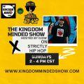 Kingdom Minded Show Ep 389 on Strictly Hip Hop 90.7 FM (9/19/21)