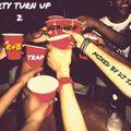 DJ SILVA PARTY TURN UP R&B TRAP & HIP HOP VOL 2