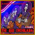 BIG ENCHILADA 153: Kooky Kantina