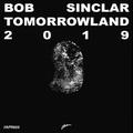 Axtone Approved: Bob Sinclar Tomorrowland 2019