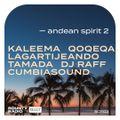 Bounty Radio S0702 | Andean spirit 2 | Kaleema | QOQEQA | Tamada | Lagartijeando | Cumbiasound