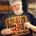 From Cover To Cover w. Michael Wrycraft #157