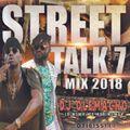 DJ OLEMACHO - STREET TALK 7 MIX 2018 (BONGO,KENYAN,254,AFROBEAT)