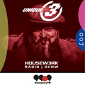 004 | HOUSEW3RK with Unique 3