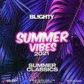 Summer Vibes 2021 // Summer Classics // R&B, Hip Hop & Dancehall // Instagram: @djblighty