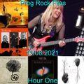 Prog Rock Files 19/08/2021 Hour One