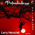 Larry Herschel - TFI- Friday Sessions