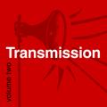 Transmission : Volume 2