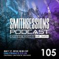Mr. Smith - Smith Sessions 105 (17-05-2018)