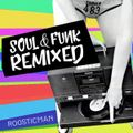 Funk & Soul - Remixed by Roosticman
