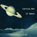 Corsica One In Space [Zero Gravity Ambient and Deep Electronic]