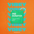 Irie Scratch - VIBEY