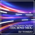 DJ TOMIZO TECHNO MIX