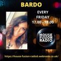 BARDO - HOUSE FUSION RADIO EASTER WEEKENDER   2/4/21
