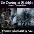 The Cemetery at Midnight - Ap. 19th 2021
