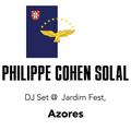 Philippe Cohen Solal - DJ Set @ Jardim Fest (Azores)