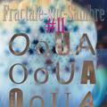 Fractale-sur-Sambre #11 (Cause De Son)