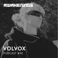 Awakenings Podcast #090 - Volvox