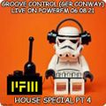 Groove Control (Ger Conway) Live  PowerFM 06.08.21 House Special Pt 4