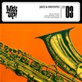 WAX UP! n. 03 Jazz & Grooves selected by Luca Barcellona and Vittorio Barabino