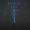 Follow The Light - Manu Of G