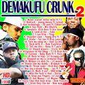 Demakufu Crunk Vol.2