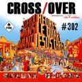 Crossover 302 - Teenage Renaissance/Marjorie Finnegan/En Guerre/BO 2 h -1/4 avant JC