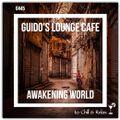 Guido's Lounge Cafe Broadcast 0445 Awakening World (20200911)