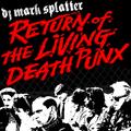 Return of the Living Death Punx