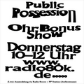 Public Possession Ohr Bonus Show Nr. 04