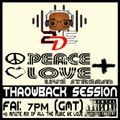 'PEACE+LOVE' live stream - #Throwback session 23/10/20