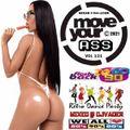 Move Ya Ass - 121 Mixed by DJvADER