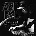 Astral Podcast Vol. 3: Seba Special⎢by Johney