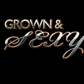 Grown & Sexy Mixx