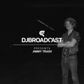 DJBroadcast Presents: Jimmy Trash