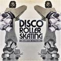 Disco Roller Skate (anything goes session) A Blunted Stylus Production