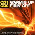 Warmin' Up & Firin' Off 2002 Disc 1