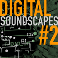 Digital Soundscapes #2