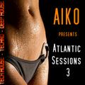 Atlantic Sessions 3 House - Tech House
