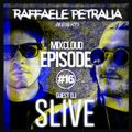 Raffaele Petralia - Mixcloud Episode #16 with GuestDj SLIVE