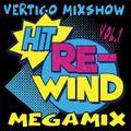 Vertigo MixShow Rewind Megamix Vol.1 mixed by DJ Vertigo