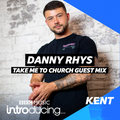 BBC Introducing - Danny Rhys Take Me To Church Guest Mix