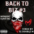 DJ DOUBLE M >MIDNIGHT CLASS ENT BACK TO BIZZ #3 MIXTAPE (