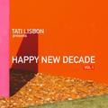 Happy New Decade - Vol I
